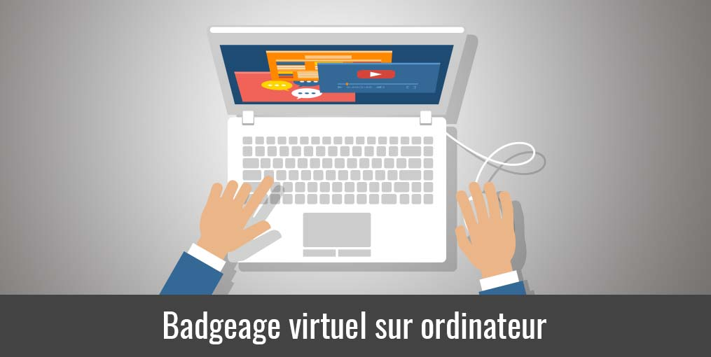 Badgeage virtuel sur ordinateur
